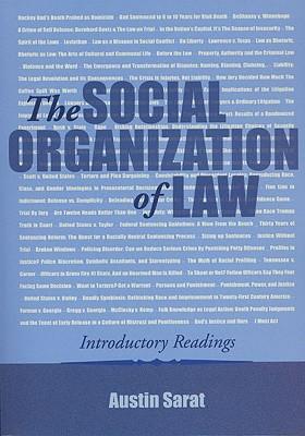 The Social Organization of Law By Sarat, Austin/ Merry, Sally Engle (FRW)