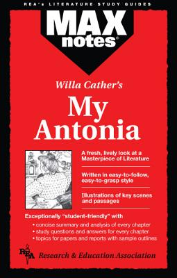 Maxnotes My Antonia By Research and Education Association