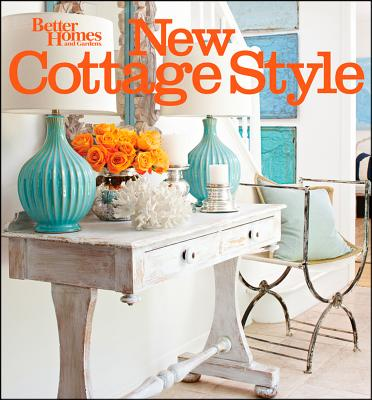 New Cottage Style By Better Homes and Gardens Books (COR)